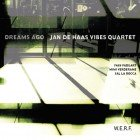 Jan de Haas Vibes Quartet: Dreams Ago