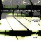 Jan de Haas Vibes Quartet: Dreams Ago