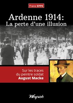 Wie August Macke seine Illusion verlor