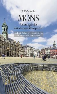 Buchtipp: Mons – Kulturhauptstadt 2015