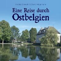"""""""Eine Reise durch Ostbelgien"""""""