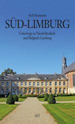 Südlimburg – Niederländisch- und Belgisch-Limburg