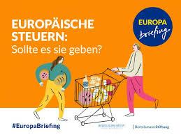 Die EU und das unersättliche Streben nach der Mehrung des Steueraufkommens