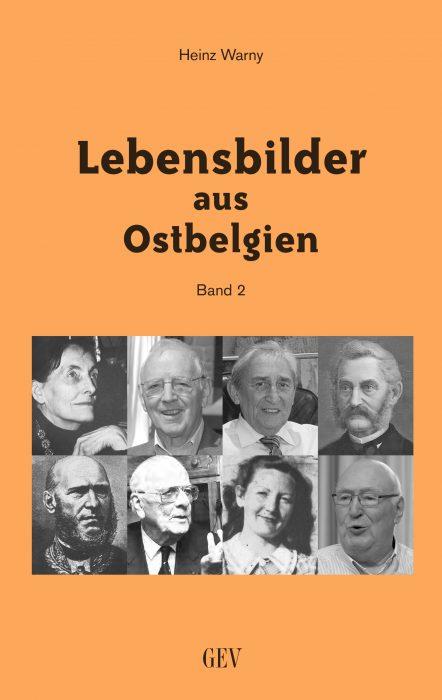 """""""Lebensbilder aus Ostbelgien – Band 2"""""""